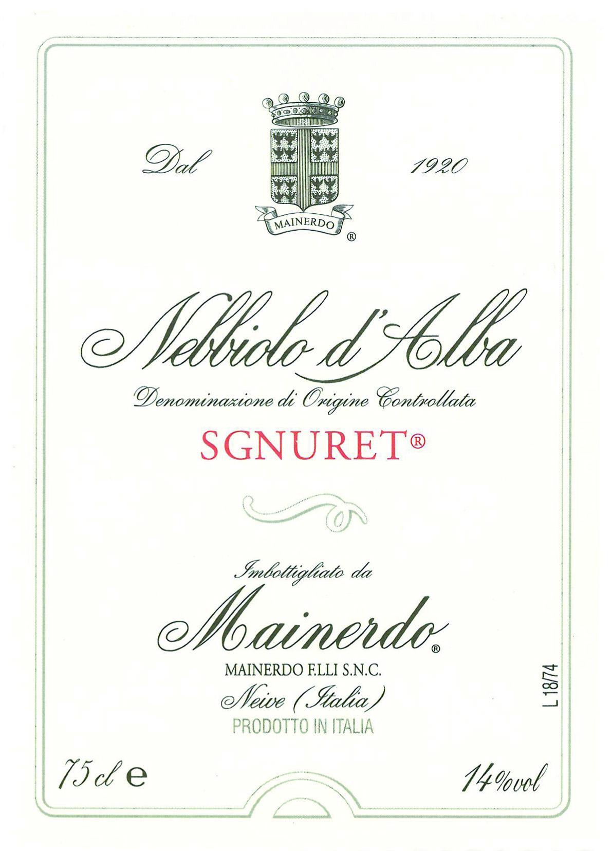 Nebbiolo d'Alba Sgnuret